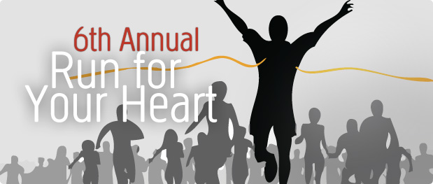 6th Annual Run for Your Heart